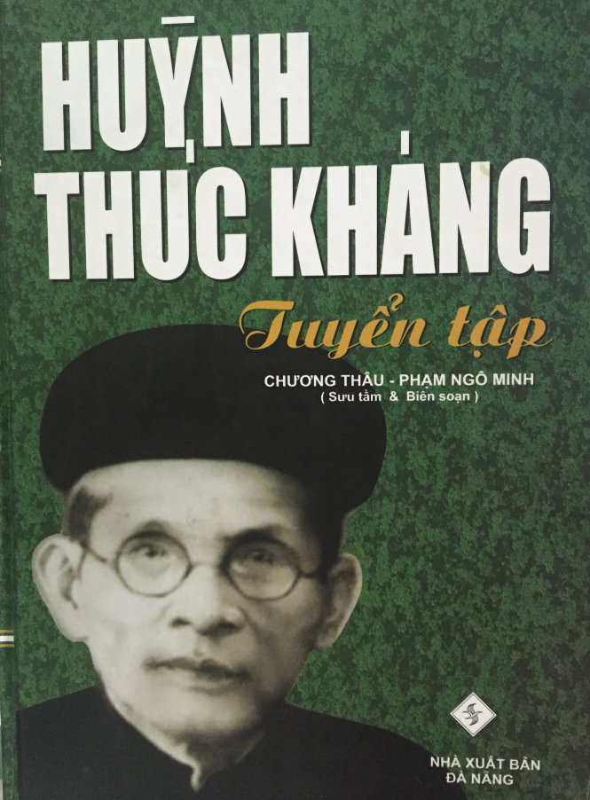 Tuyển tập Huỳnh Thúc Kháng do GS Chương Thâu và ông Phạm Ngô Minh biên soạn - Ảnh: T.V.